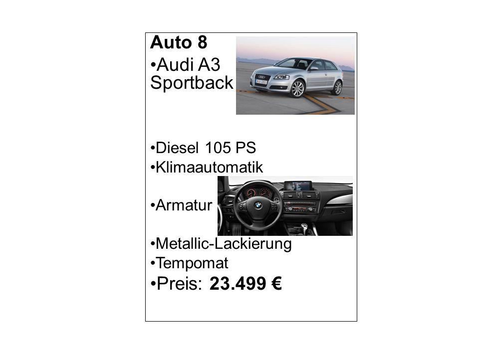 Auto 8 Audi A3 Sportback Preis: 23.499 € Diesel 105 PS Klimaautomatik