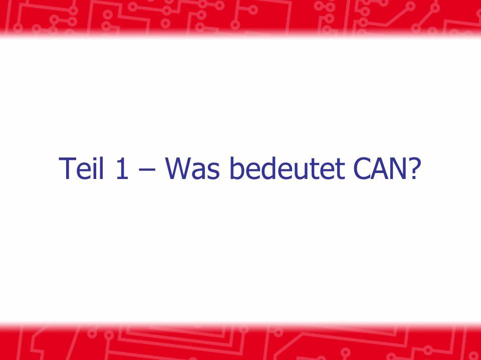 Teil 1 – Was bedeutet CAN