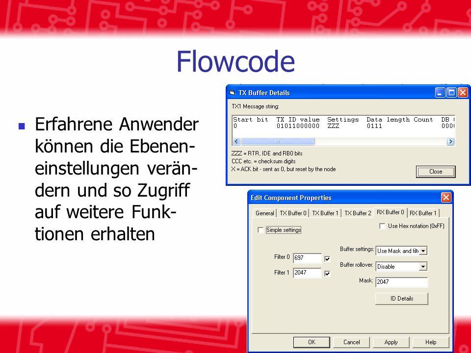 Flowcode Erfahrene Anwender können die Ebenen- einstellungen verän- dern und so Zugriff auf weitere Funk- tionen erhalten.