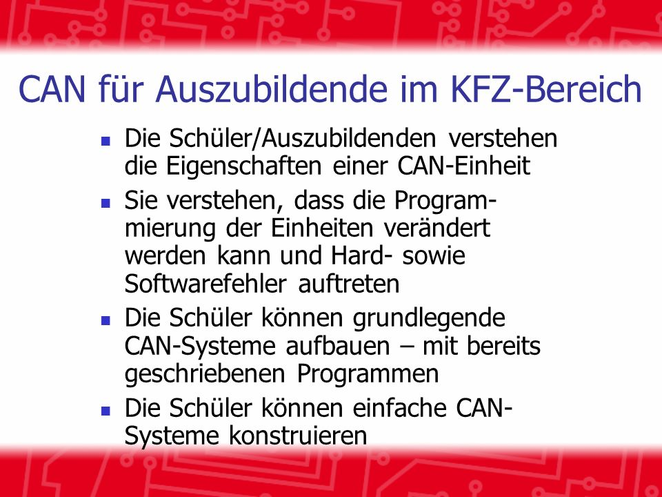CAN für Auszubildende im KFZ-Bereich