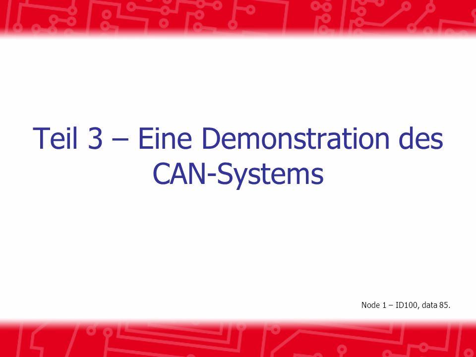 Teil 3 – Eine Demonstration des CAN-Systems