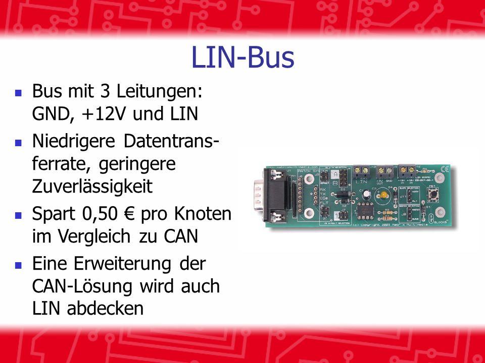 LIN-Bus Bus mit 3 Leitungen: GND, +12V und LIN