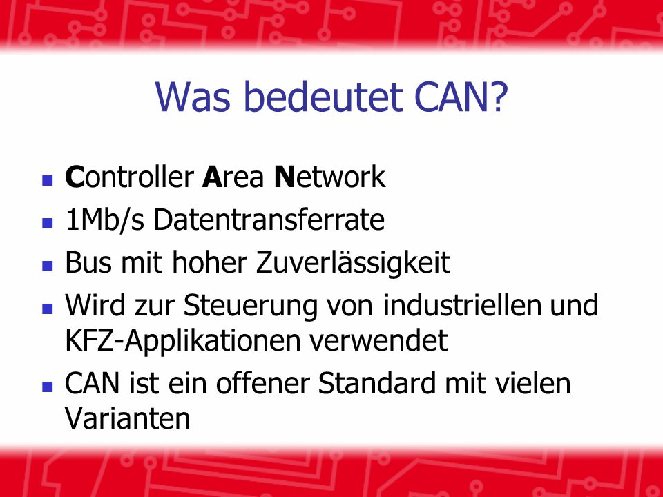 Was bedeutet CAN Controller Area Network 1Mb/s Datentransferrate