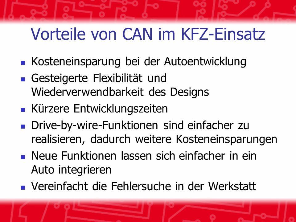 Vorteile von CAN im KFZ-Einsatz