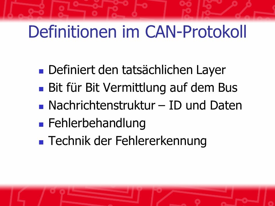 Definitionen im CAN-Protokoll