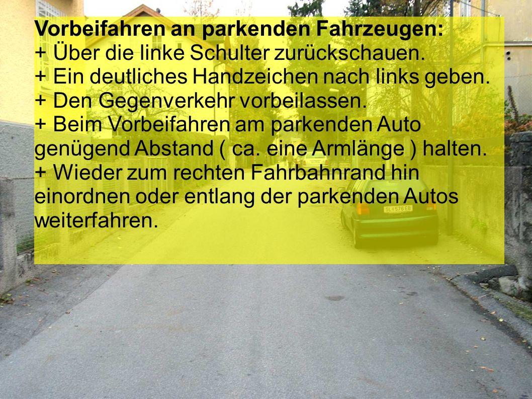 Vorbeifahren an parkenden Fahrzeugen: