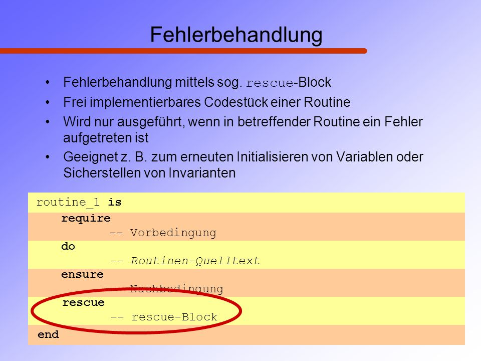 Fehlerbehandlung Fehlerbehandlung mittels sog. rescue-Block