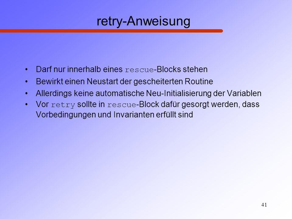 retry-Anweisung Darf nur innerhalb eines rescue-Blocks stehen