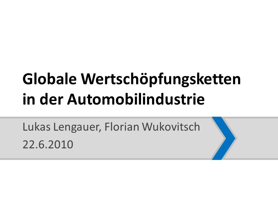 Globale Wertschöpfungsketten in der Automobilindustrie