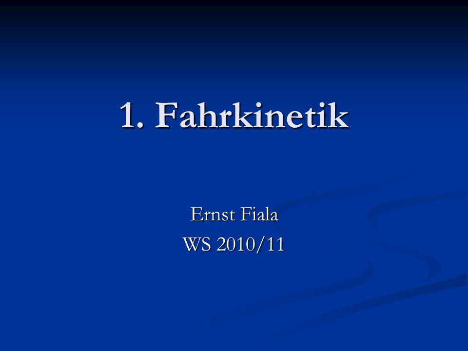 1. Fahrkinetik Ernst Fiala WS 2010/11