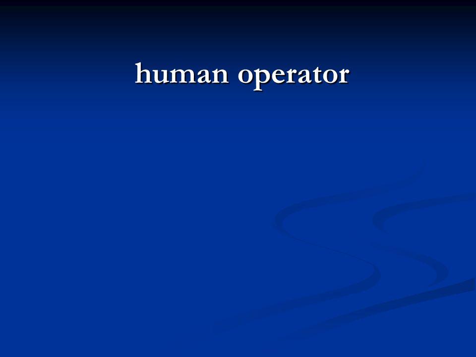 human operator