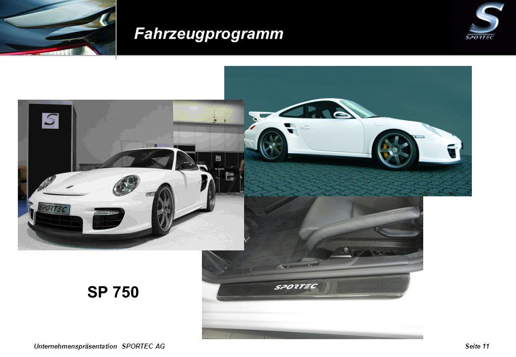 Fahrzeugprogramm SP 750 Unternehmenspräsentation SPORTEC AG