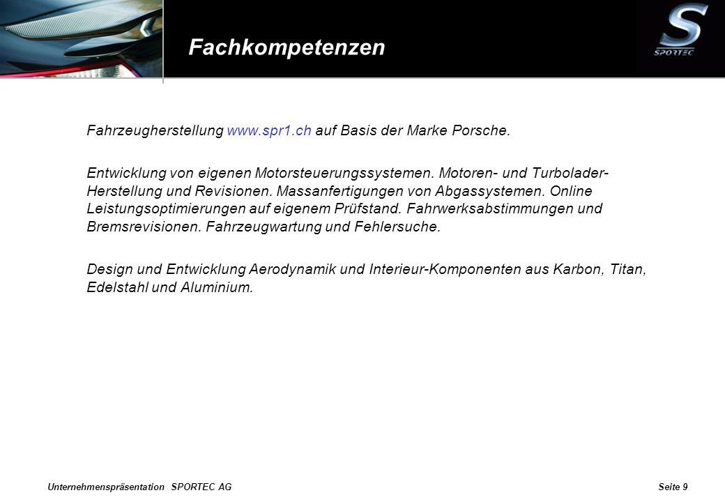 Fachkompetenzen Fahrzeugherstellung www.spr1.ch auf Basis der Marke Porsche.