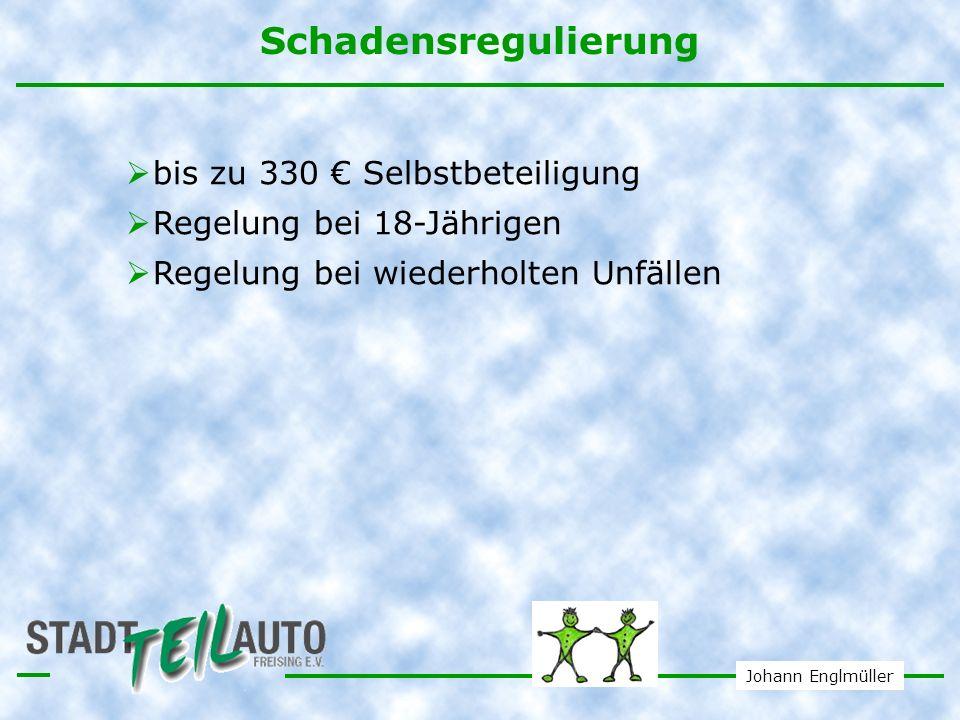 Schadensregulierung bis zu 330 € Selbstbeteiligung