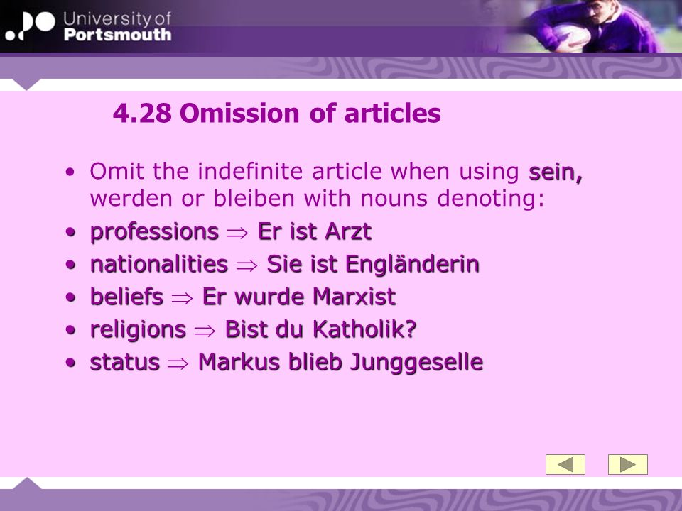 4.28 Omission of articles Omit the indefinite article when using sein, werden or bleiben with nouns denoting:
