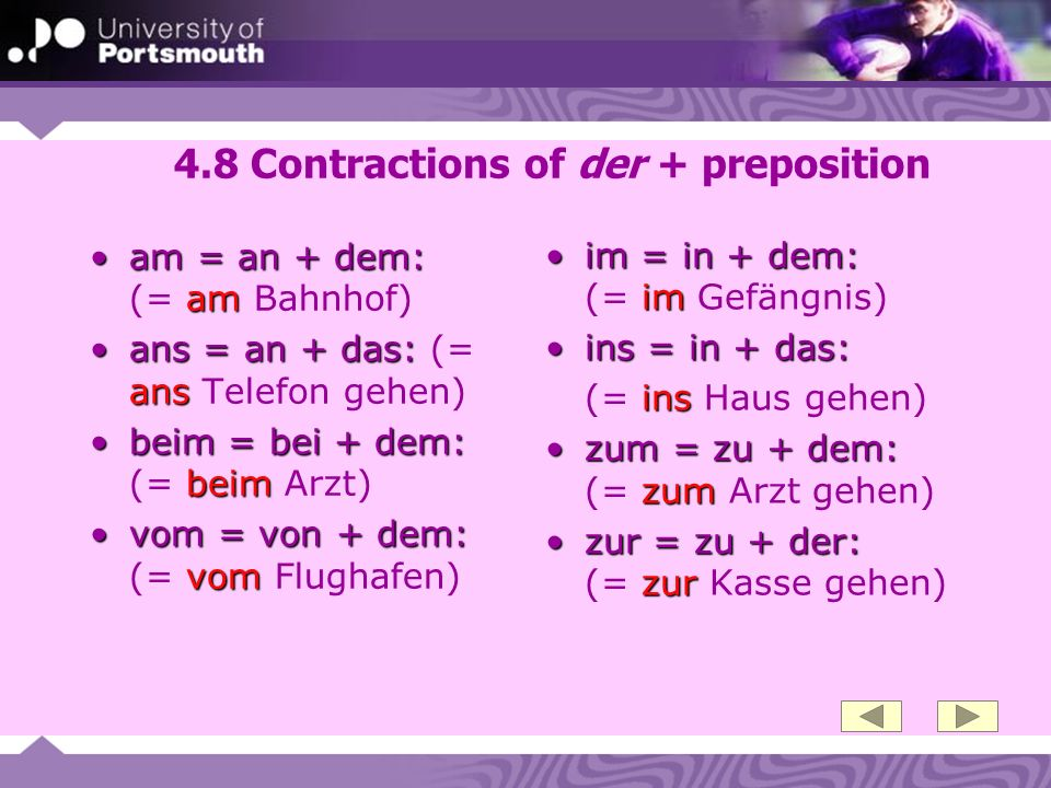 4.8 Contractions of der + preposition