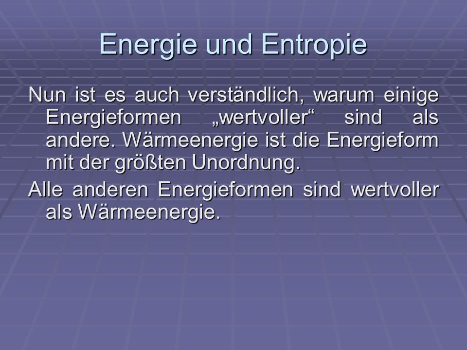 Energie und Entropie