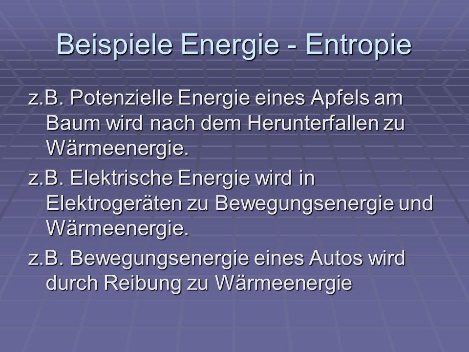 Beispiele Energie - Entropie