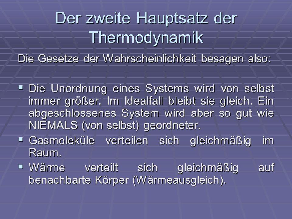 Der zweite Hauptsatz der Thermodynamik