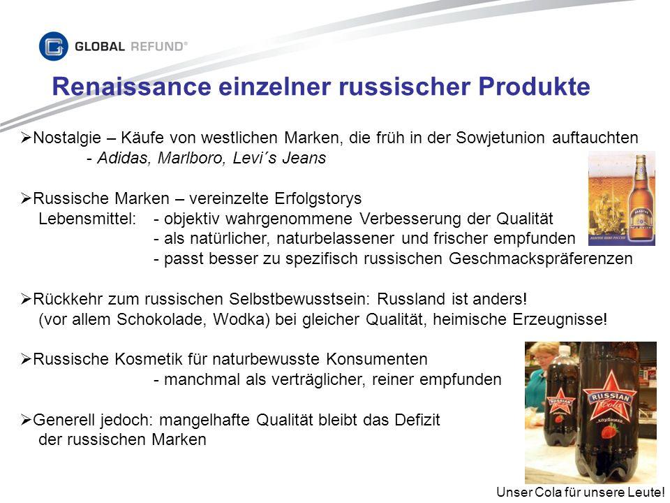 Renaissance einzelner russischer Produkte