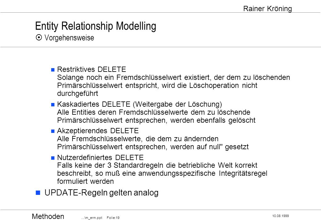 Entity Relationship Modelling ¤ Vorgehensweise