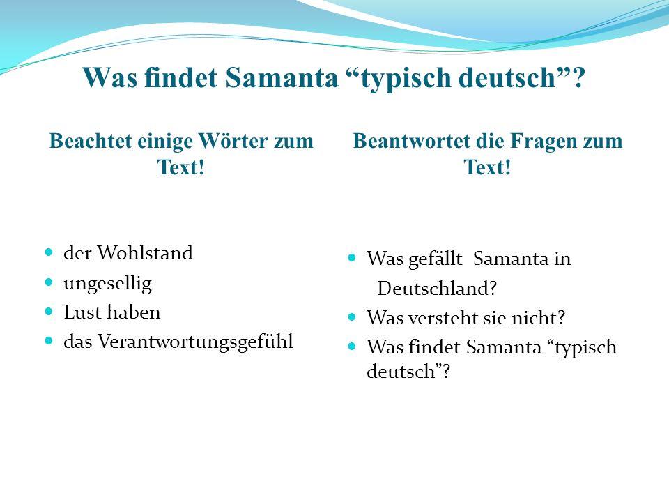 Was findet Samanta typisch deutsch