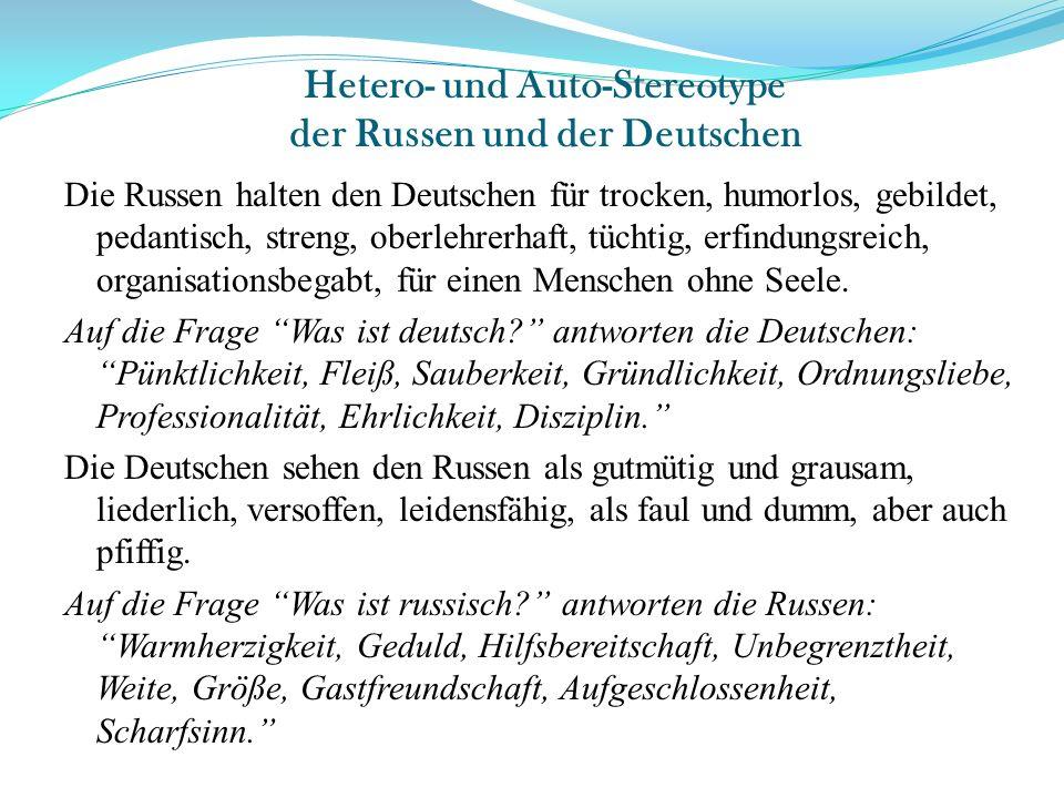 Hetero- und Auto-Stereotype der Russen und der Deutschen