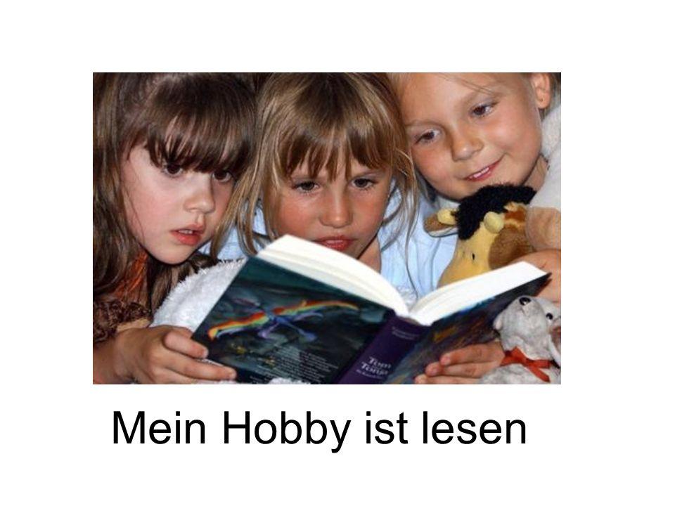 Mein Hobby ist lesen