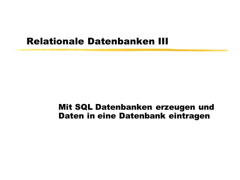 Relationale Datenbanken III