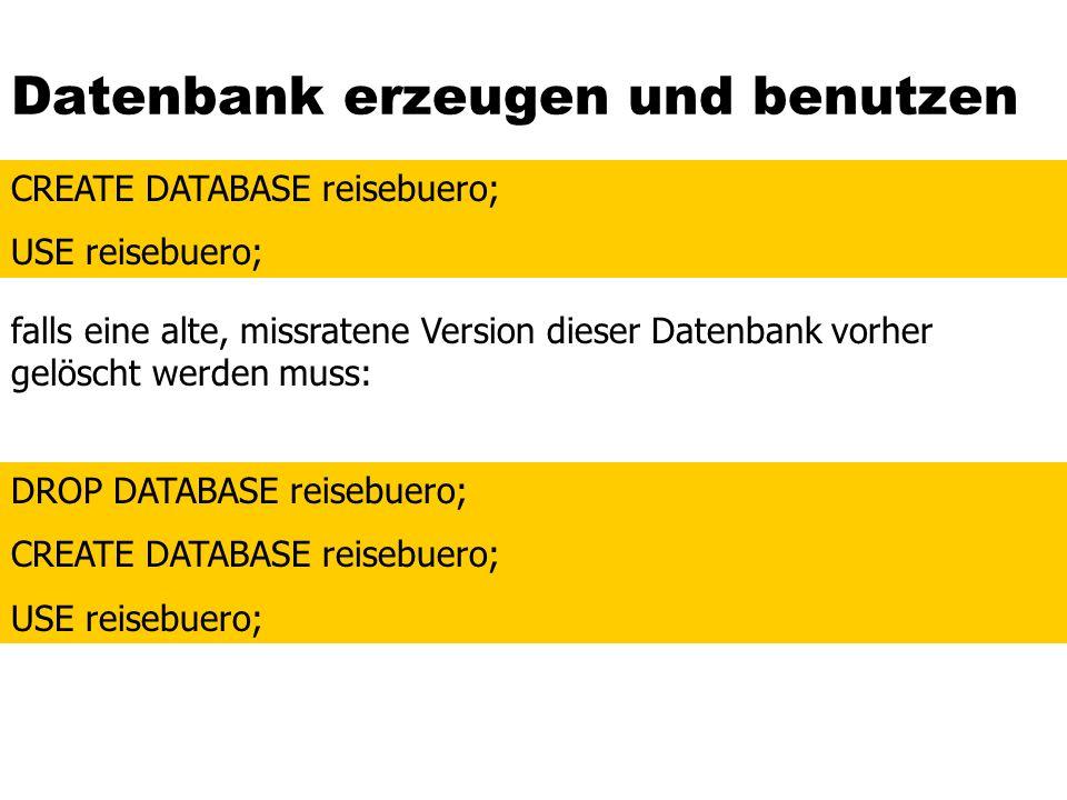 Datenbank erzeugen und benutzen
