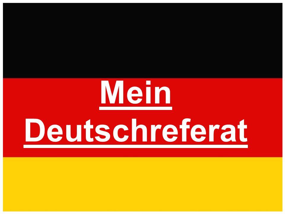 Mein Deutschreferat