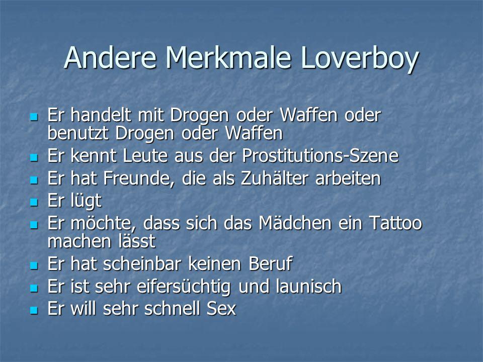 Andere Merkmale Loverboy