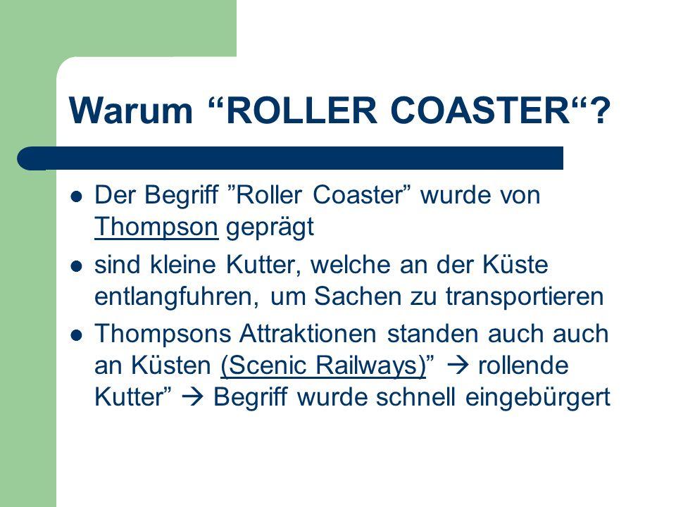 Warum ROLLER COASTER