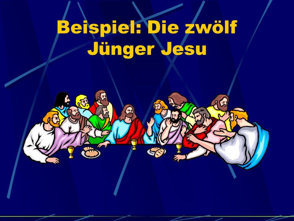 Beispiel: Die zwölf Jünger Jesu