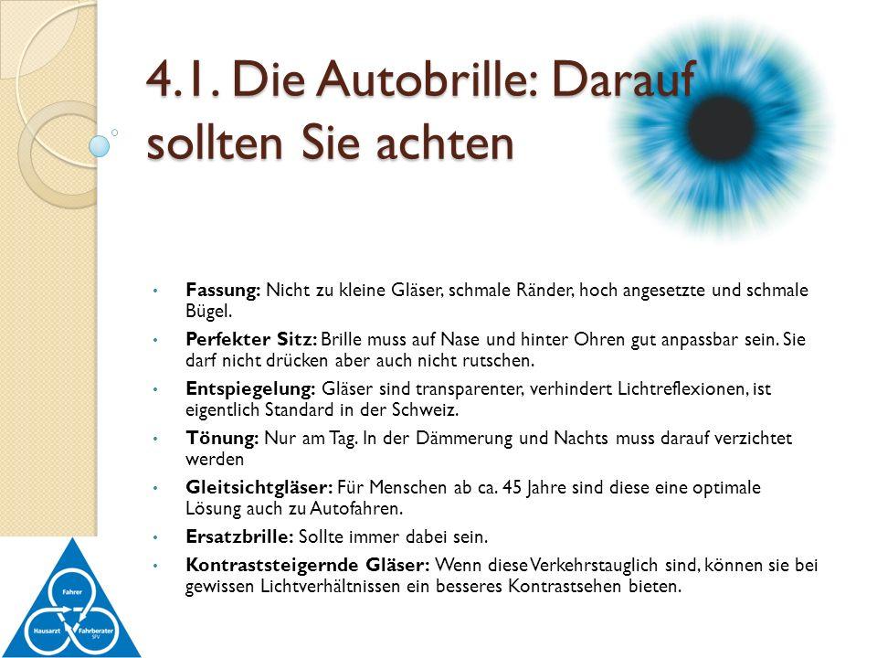 4.1. Die Autobrille: Darauf sollten Sie achten