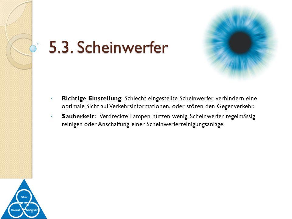 5.3. Scheinwerfer