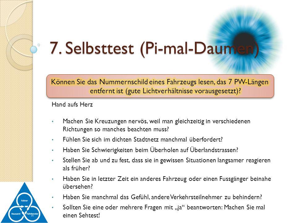 7. Selbsttest (Pi-mal-Daumen)