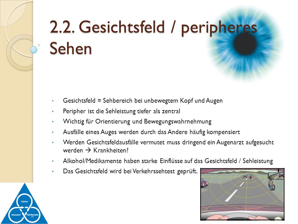 2.2. Gesichtsfeld / peripheres Sehen