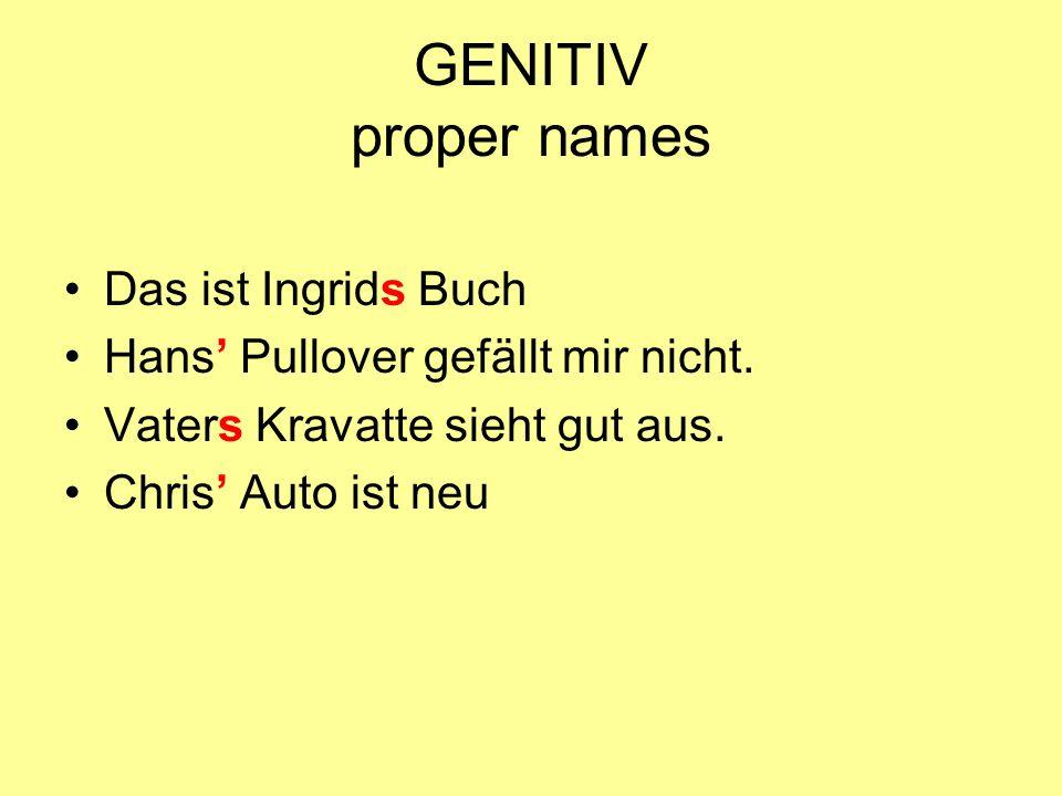 GENITIV proper names Das ist Ingrids Buch