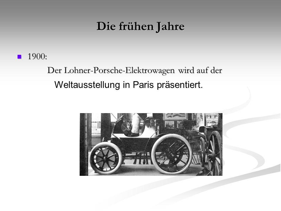 Die frühen Jahre 1900: Der Lohner-Porsche-Elektrowagen wird auf der