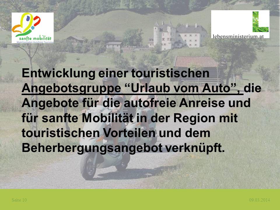 Entwicklung einer touristischen Angebotsgruppe Urlaub vom Auto , die Angebote für die autofreie Anreise und