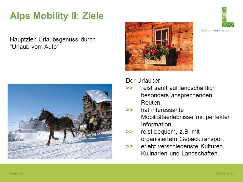 Alps Mobility II: Ziele