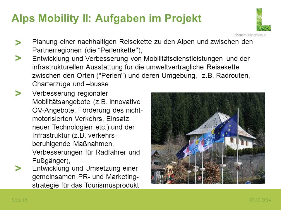 Alps Mobility II: Aufgaben im Projekt
