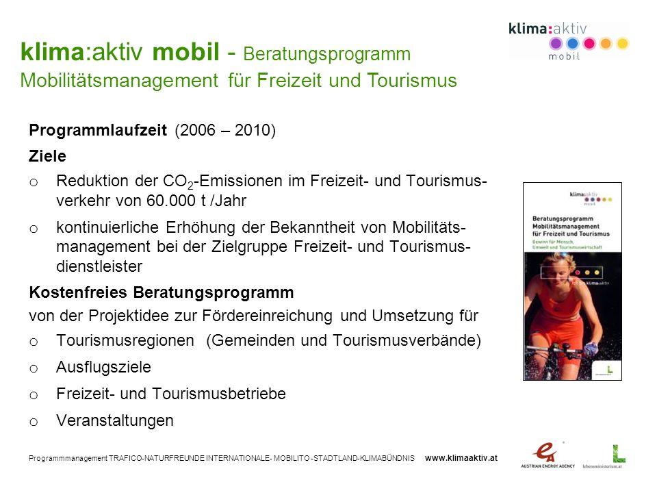 klima:aktiv mobil - Beratungsprogramm Mobilitätsmanagement für Freizeit und Tourismus