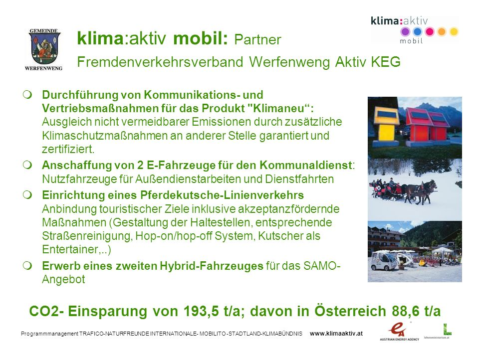klima:aktiv mobil: Partner Fremdenverkehrsverband Werfenweng Aktiv KEG