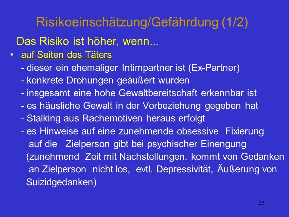 Risikoeinschätzung/Gefährdung (1/2)