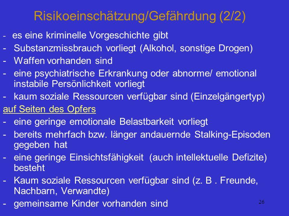 Risikoeinschätzung/Gefährdung (2/2)