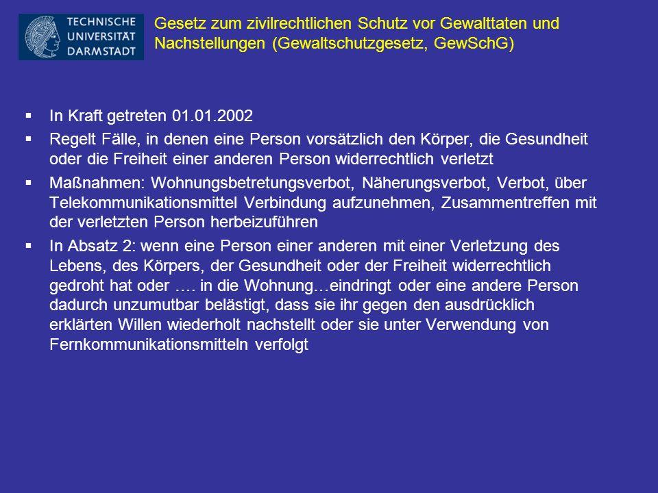 Gesetz zum zivilrechtlichen Schutz vor Gewalttaten und Nachstellungen (Gewaltschutzgesetz, GewSchG)