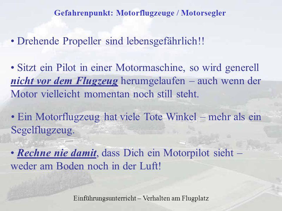 Gefahrenpunkt: Motorflugzeuge / Motorsegler