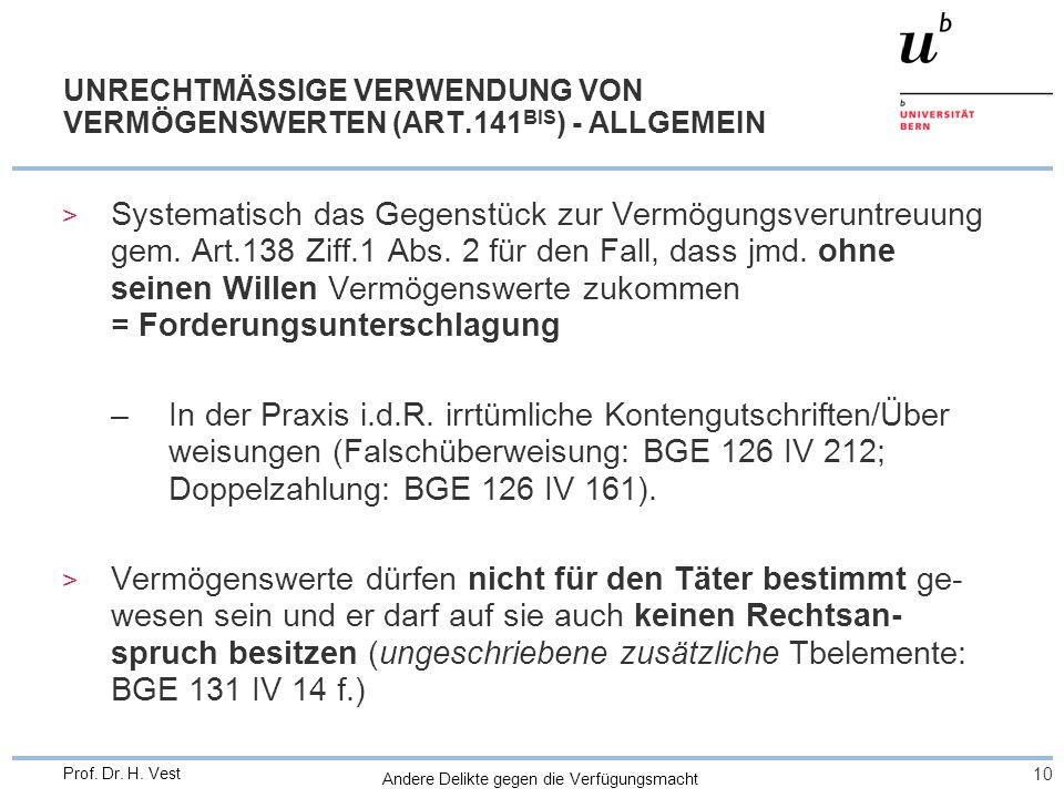 UNRECHTMÄSSIGE VERWENDUNG VON VERMÖGENSWERTEN (ART.141BIS) - ALLGEMEIN
